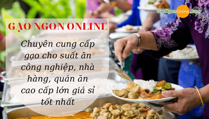 Phân phối gạo bếp ăn công nghiệp uy tín – Giá tận gốc tại Gạo Ngon Online